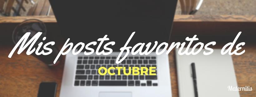 mis-posts-favoritos-de-octubre