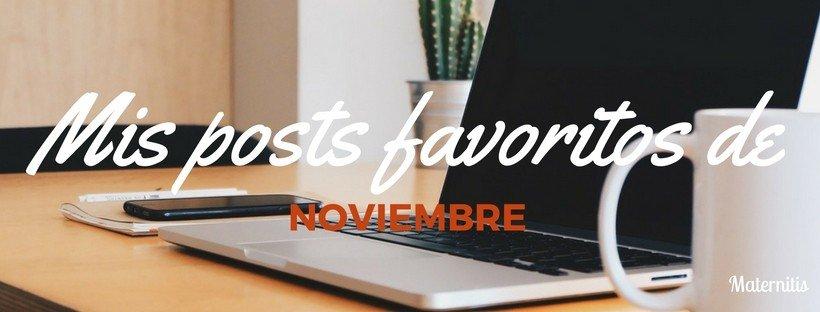 mis-posts-favoritos-de-noviembre