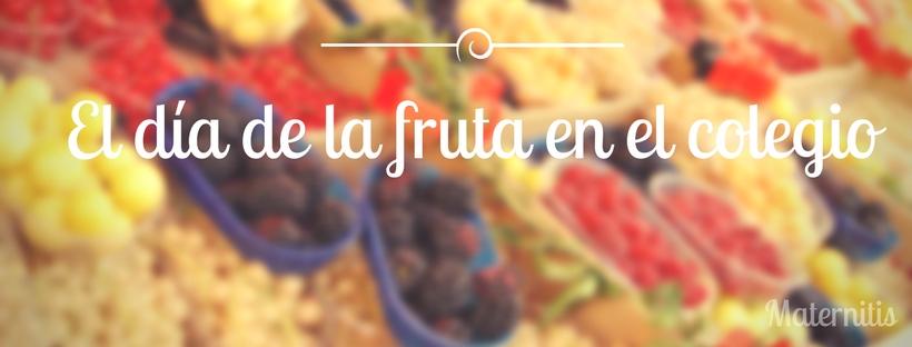 el día de la fruta en el colegio