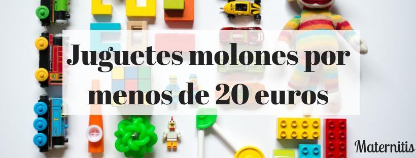 juguetes por menos de 20 euros